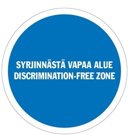 Discrimination-free zone logo, text in Finnish and in Swedish.